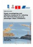 Study investigating cost effective measures for reducing the risk from fires on ro-ro passenger ships (FIRESAFE)